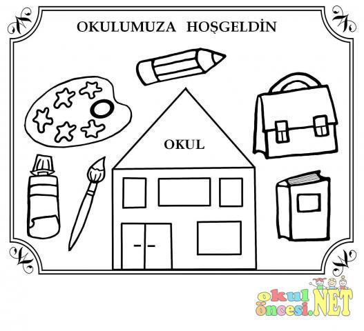 Okula Hoşgeldin Boyama Sayfası Okul öncesi Okul öncesi
